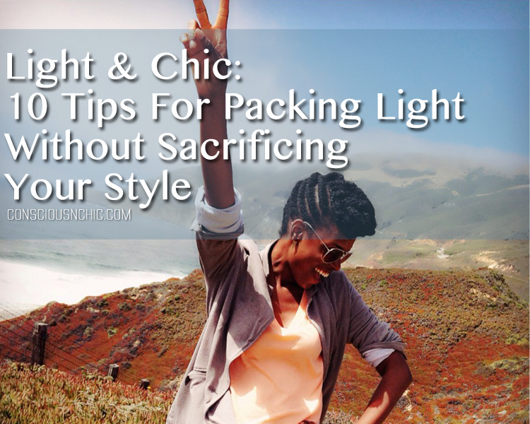 10_tips_for_packing_light_without_sacrificing_your_style