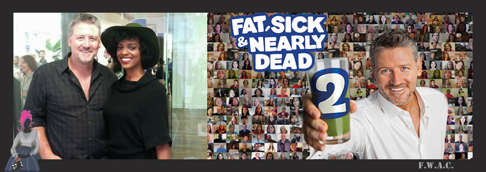 Fat, Sick and Nearly Dead 2 Global Release is Today!